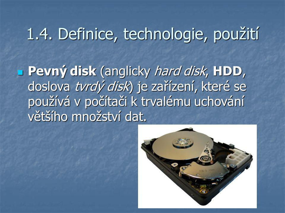 1.4. Definice, technologie, použití