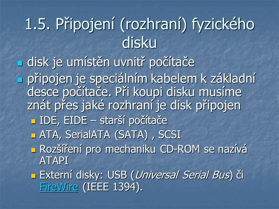 1.5. Připojení (rozhraní) fyzického disku