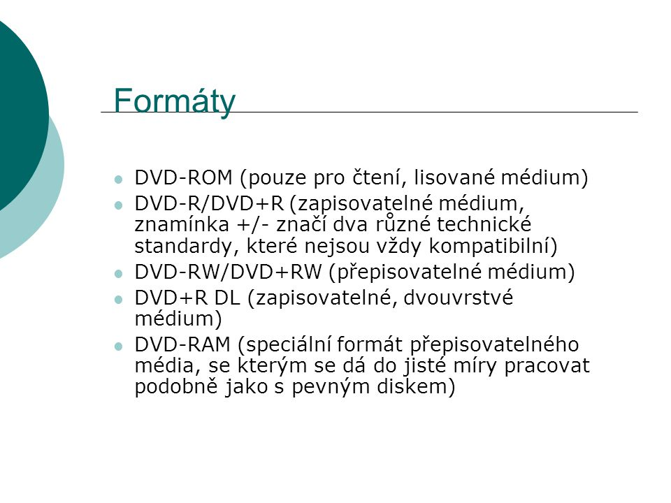 Formáty DVD-ROM (pouze pro čtení, lisované médium)