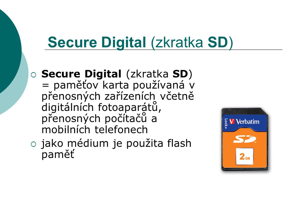 Secure Digital (zkratka SD)