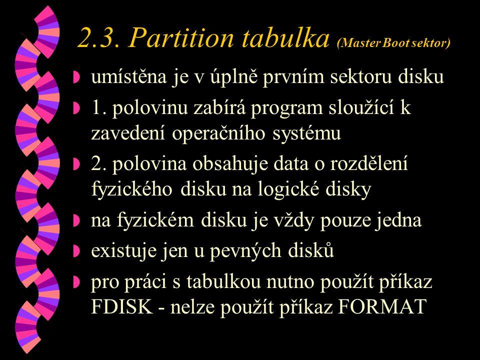 2.3. Partition tabulka (Master Boot sektor)