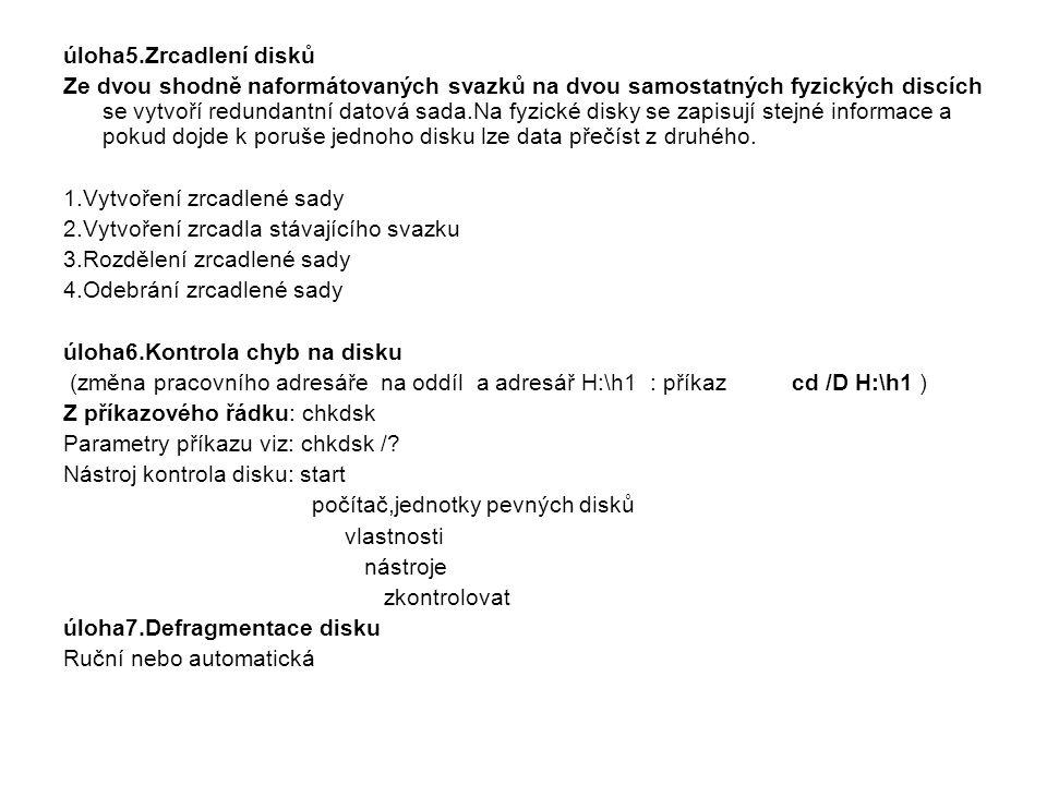 úloha5.Zrcadlení disků