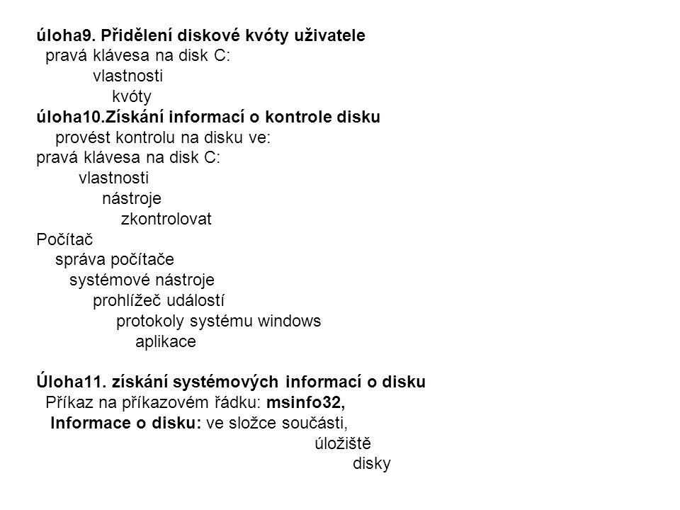 úloha9. Přidělení diskové kvóty uživatele