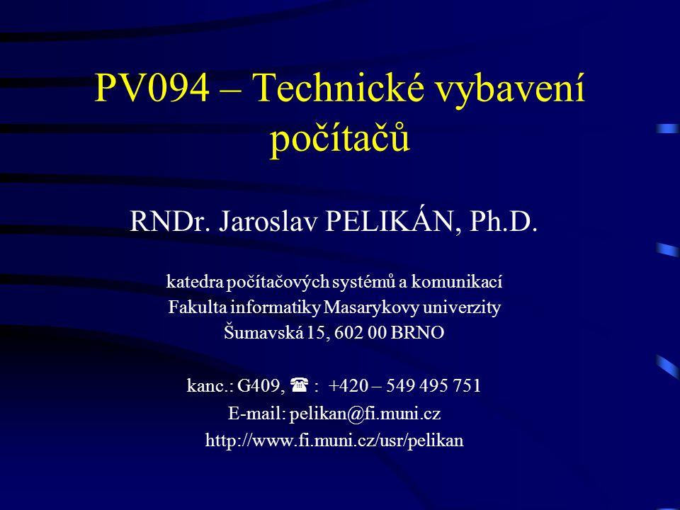 PV094 – Technické vybavení počítačů