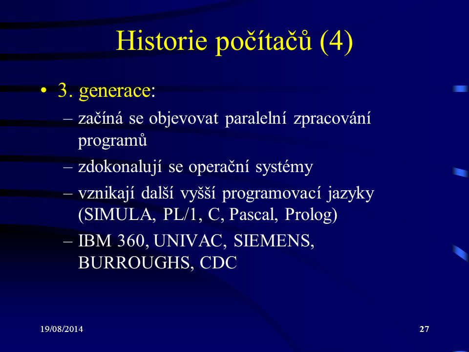 Historie počítačů (4) 3. generace: