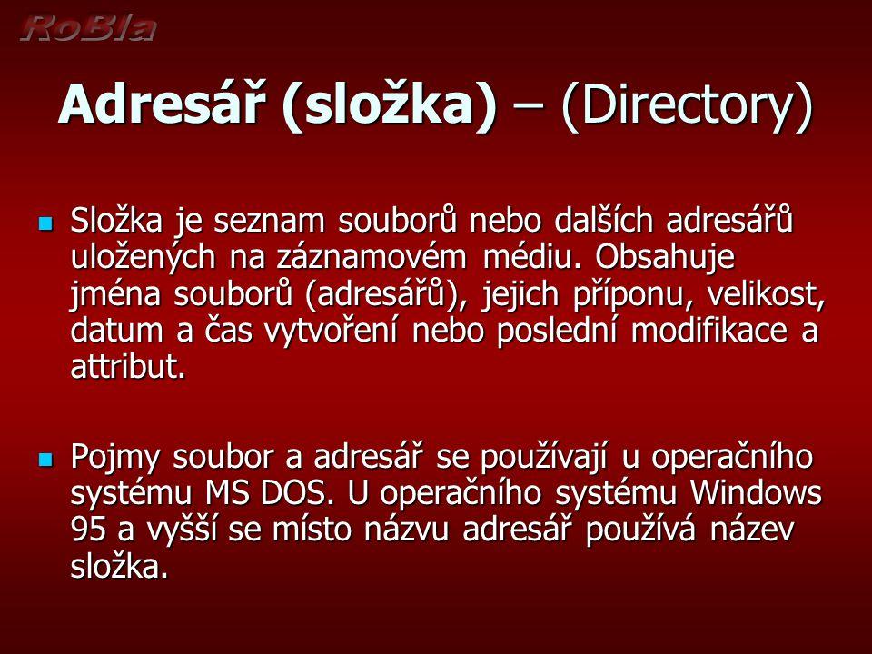 Adresář (složka) – (Directory)