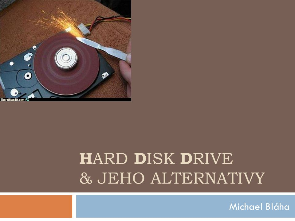 Hard Disk Drive & jeho alternativy