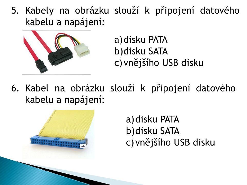 Kabely na obrázku slouží k připojení datového kabelu a napájení: