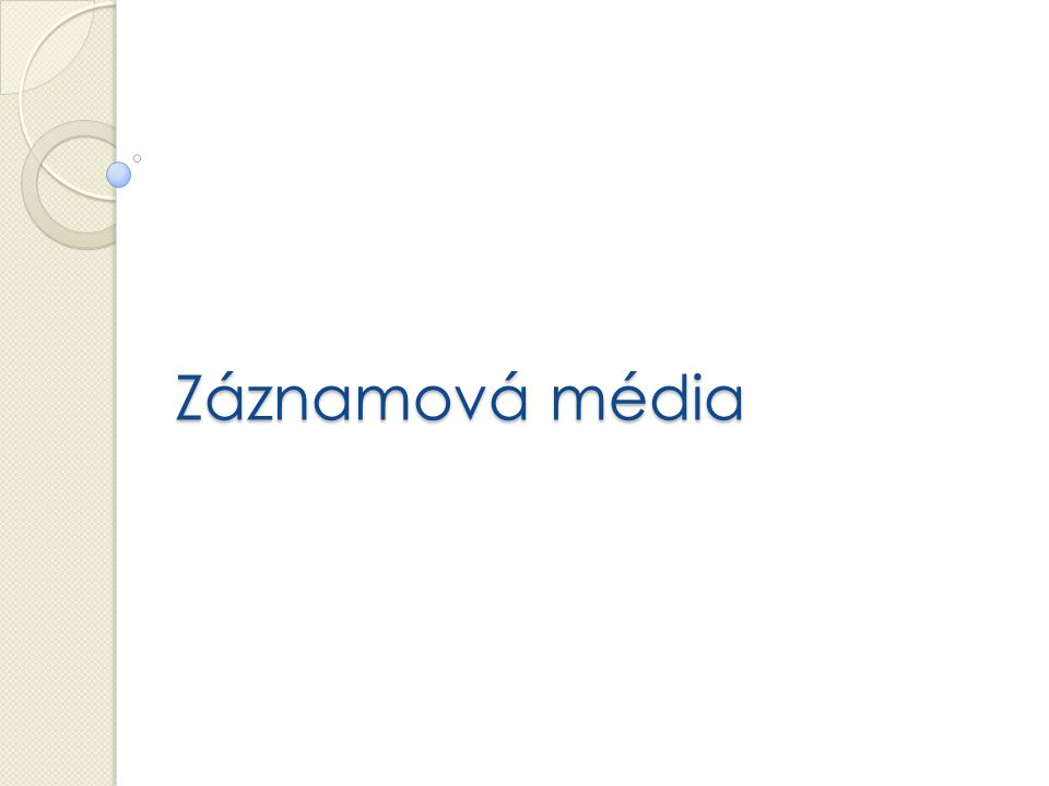 Záznamová média