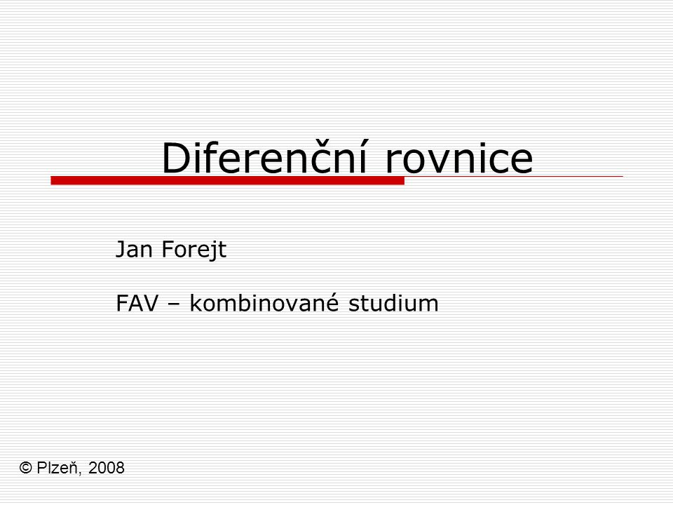 Jan Forejt FAV – kombinované studium