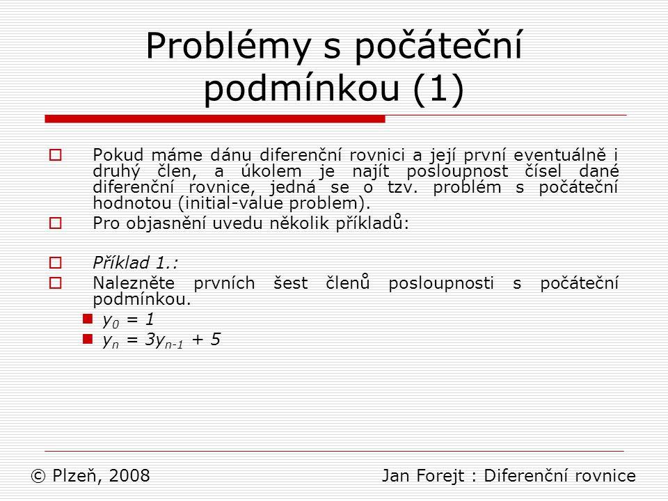 Problémy s počáteční podmínkou (1)