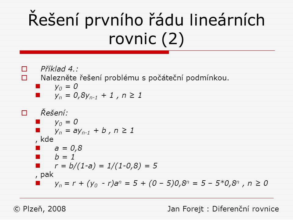 Řešení prvního řádu lineárních rovnic (2)