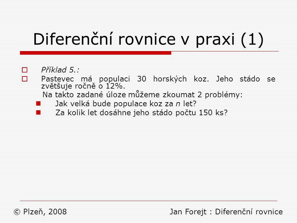 Diferenční rovnice v praxi (1)