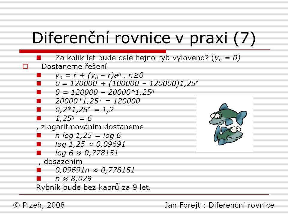 Diferenční rovnice v praxi (7)