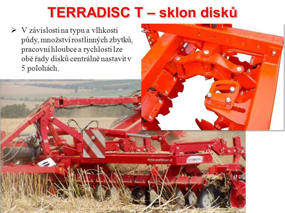 TERRADISC T – sklon disků