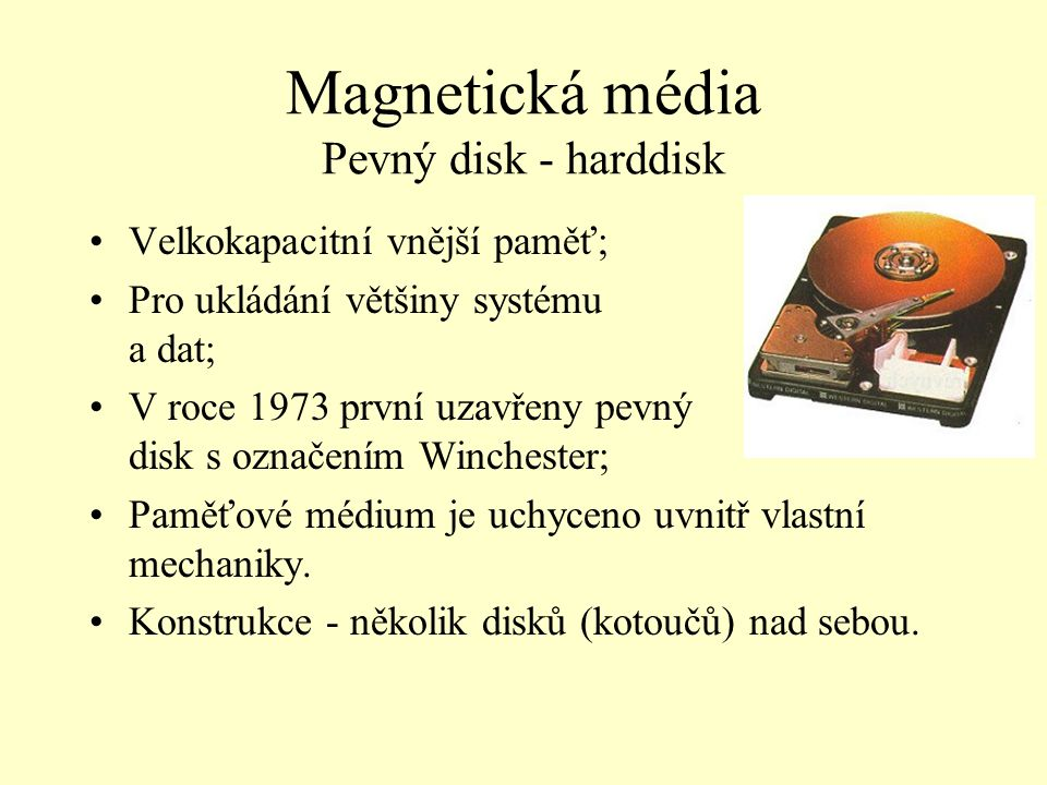 Magnetická média Pevný disk - harddisk