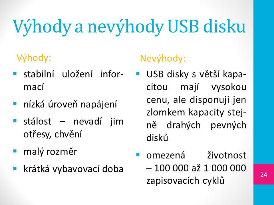 Výhody a nevýhody USB disku