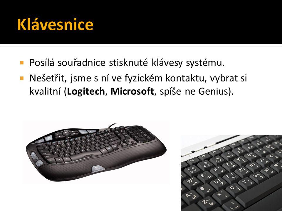 Klávesnice Posílá souřadnice stisknuté klávesy systému.