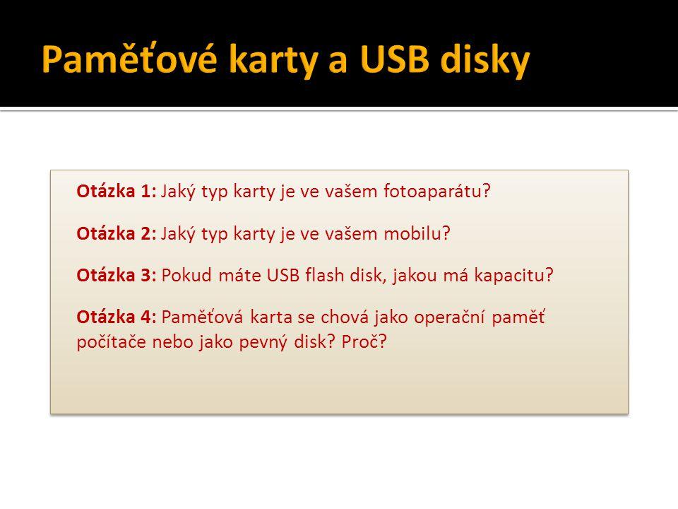 Paměťové karty a USB disky