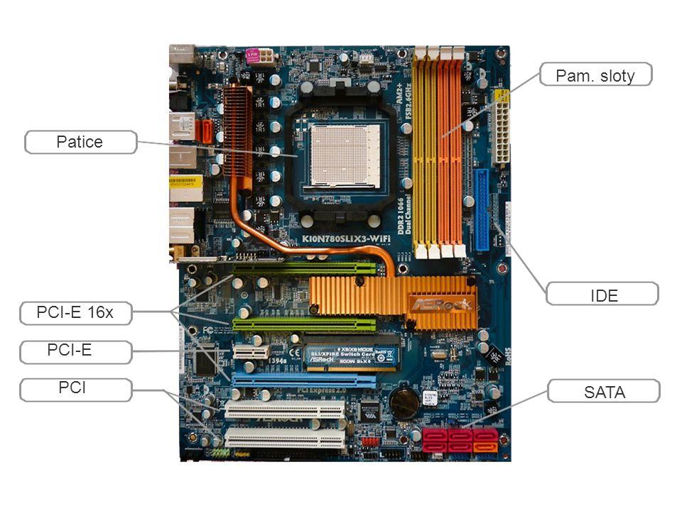 Pam. sloty Patice IDE PCI-E 16x PCI-E PCI SATA