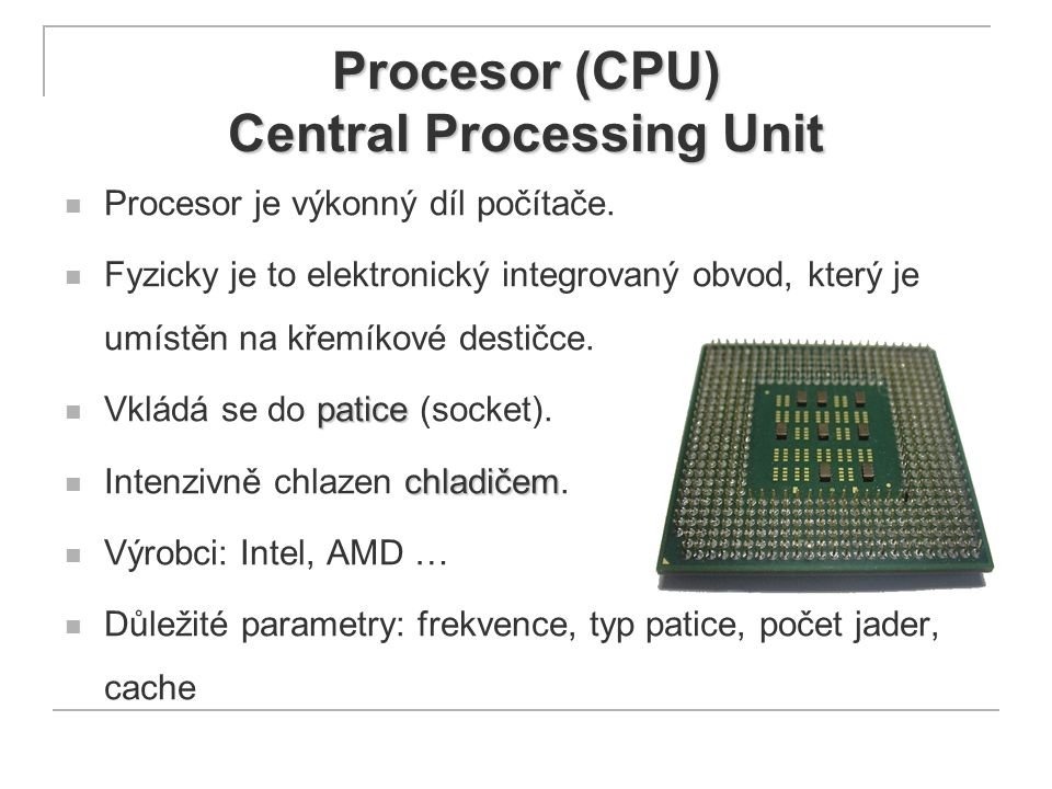 Procesor (CPU) Central Processing Unit