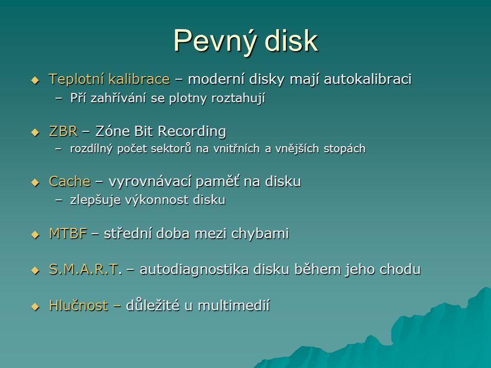 Pevný disk Teplotní kalibrace – moderní disky mají autokalibraci