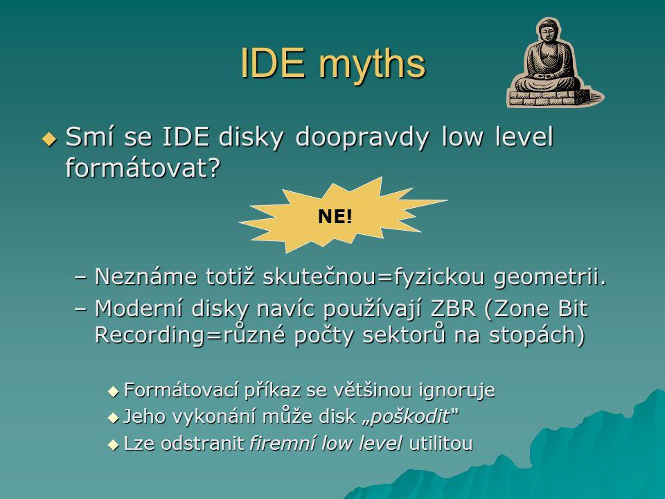 IDE myths Smí se IDE disky doopravdy low level formátovat