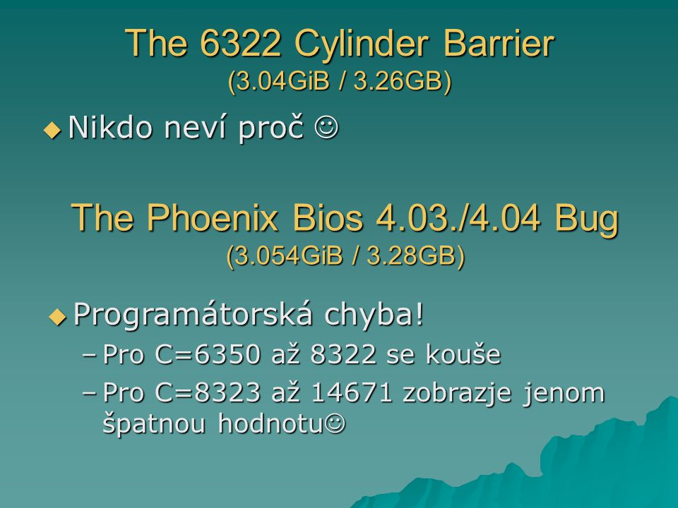 The 6322 Cylinder Barrier (3.04GiB / 3.26GB)