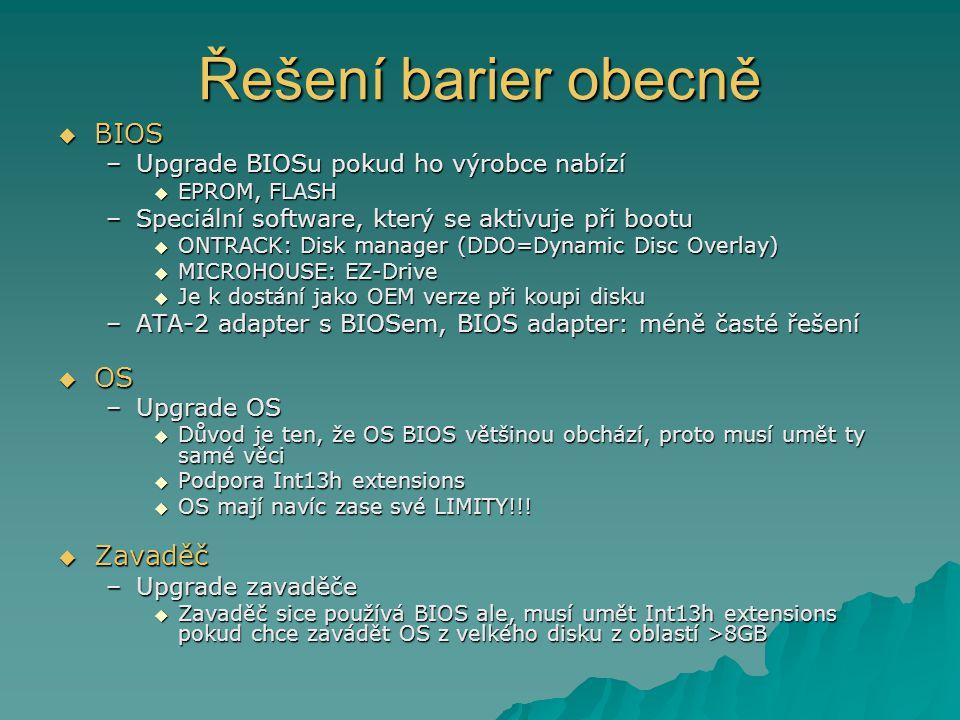 Řešení barier obecně BIOS OS Zavaděč