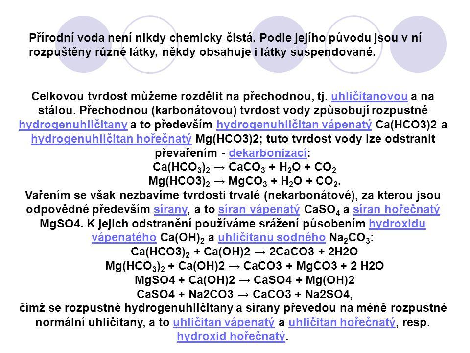 Ca(HCO3)2 + Ca(OH)2 → 2CaCO3 + 2H2O