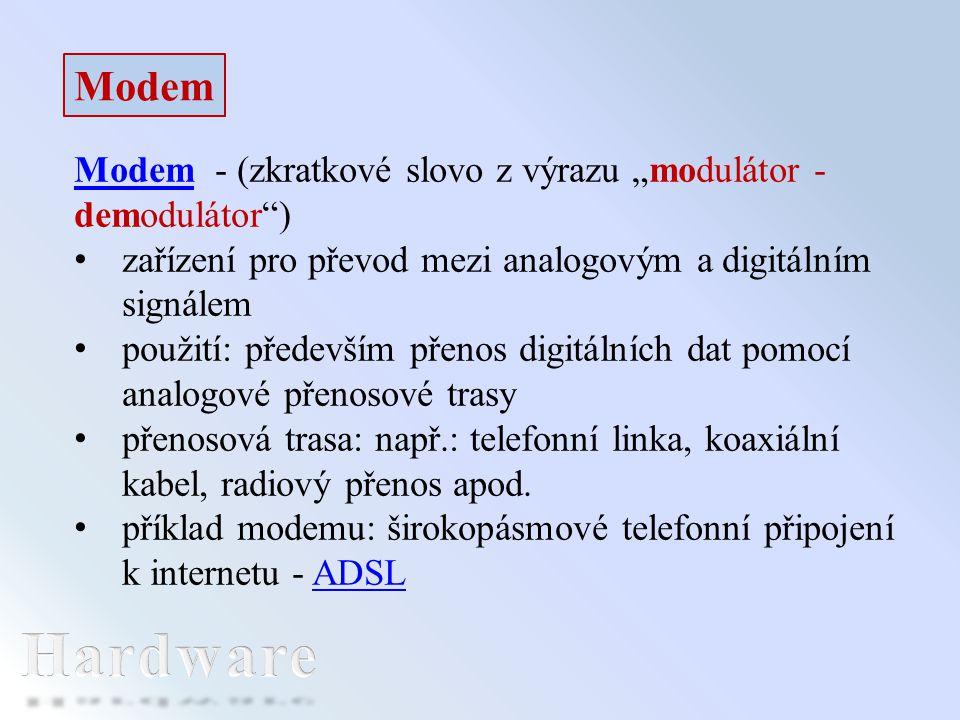 """Modem Modem - (zkratkové slovo z výrazu """"modulátor - demodulátor ) zařízení pro převod mezi analogovým a digitálním signálem."""