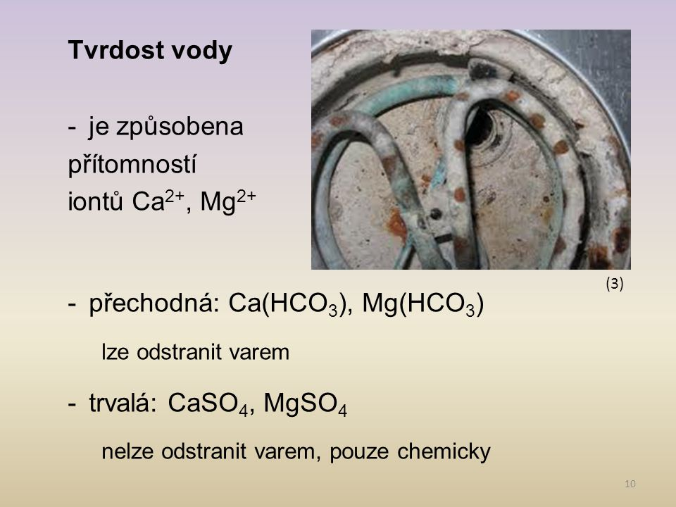 přechodná: Ca(HCO3), Mg(HCO3)