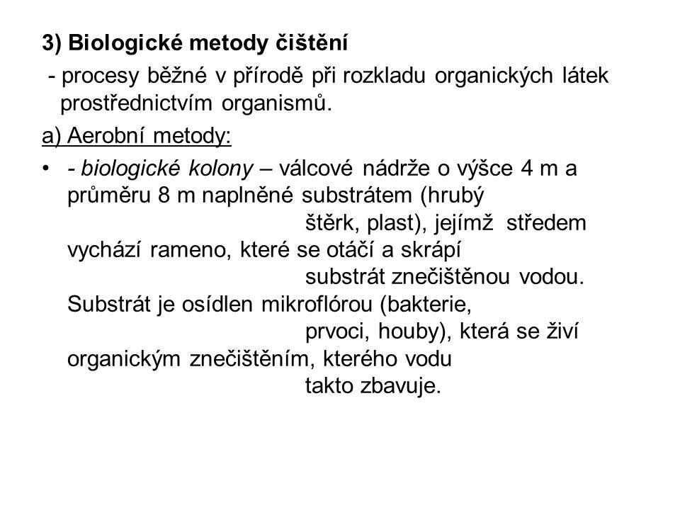 3) Biologické metody čištění