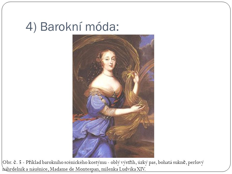 4) Barokní móda: