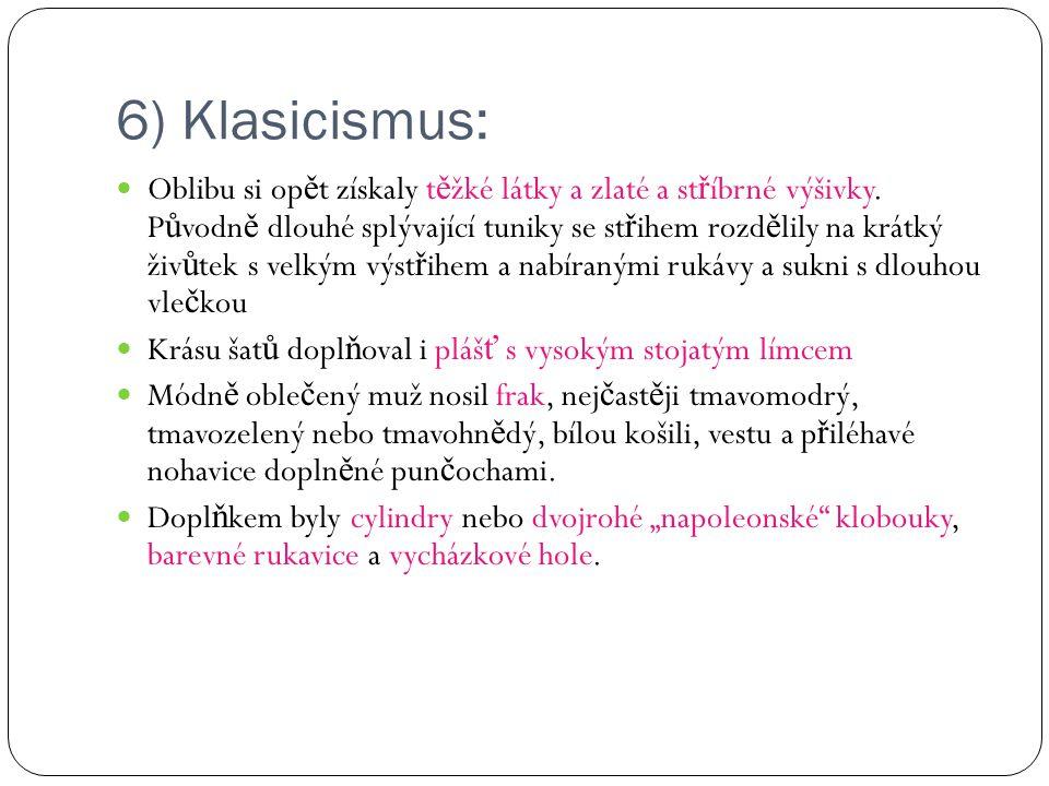 6) Klasicismus: