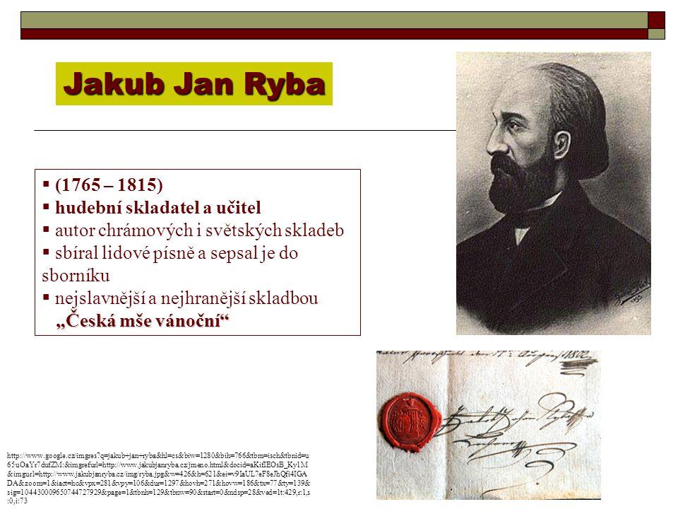 Jakub Jan Ryba (1765 – 1815) hudební skladatel a učitel