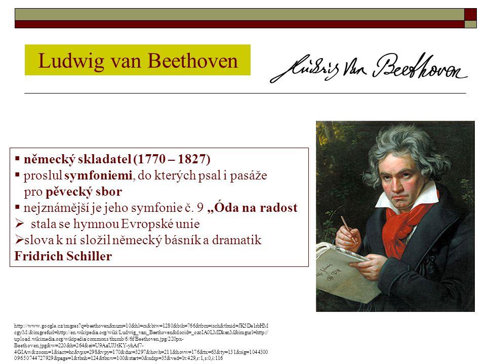 Ludwig van Beethoven německý skladatel (1770 – 1827)