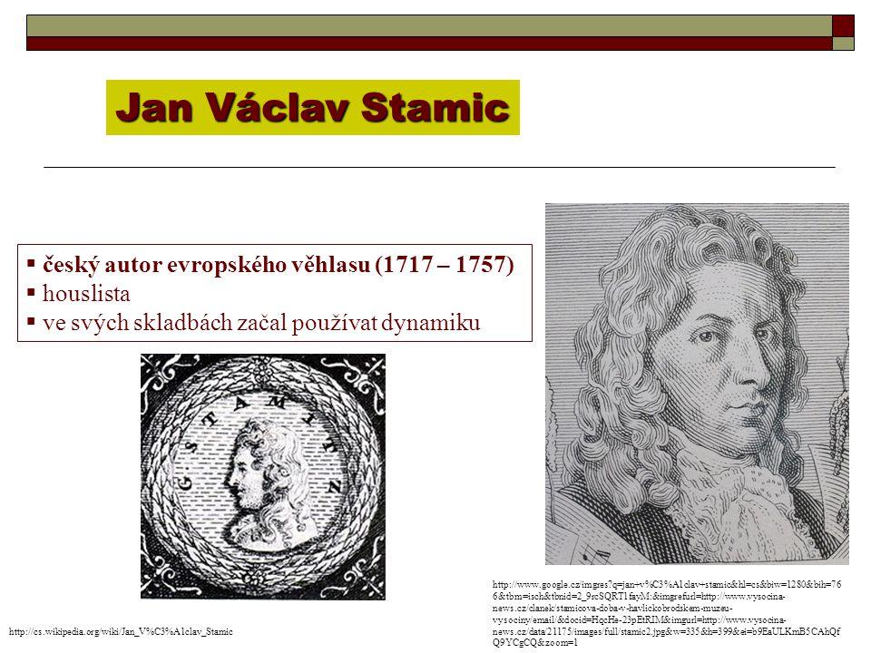 Jan Václav Stamic český autor evropského věhlasu (1717 – 1757)