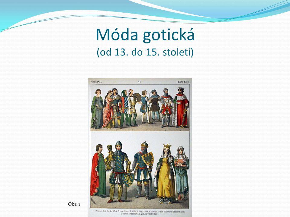 Móda gotická (od 13. do 15. století)