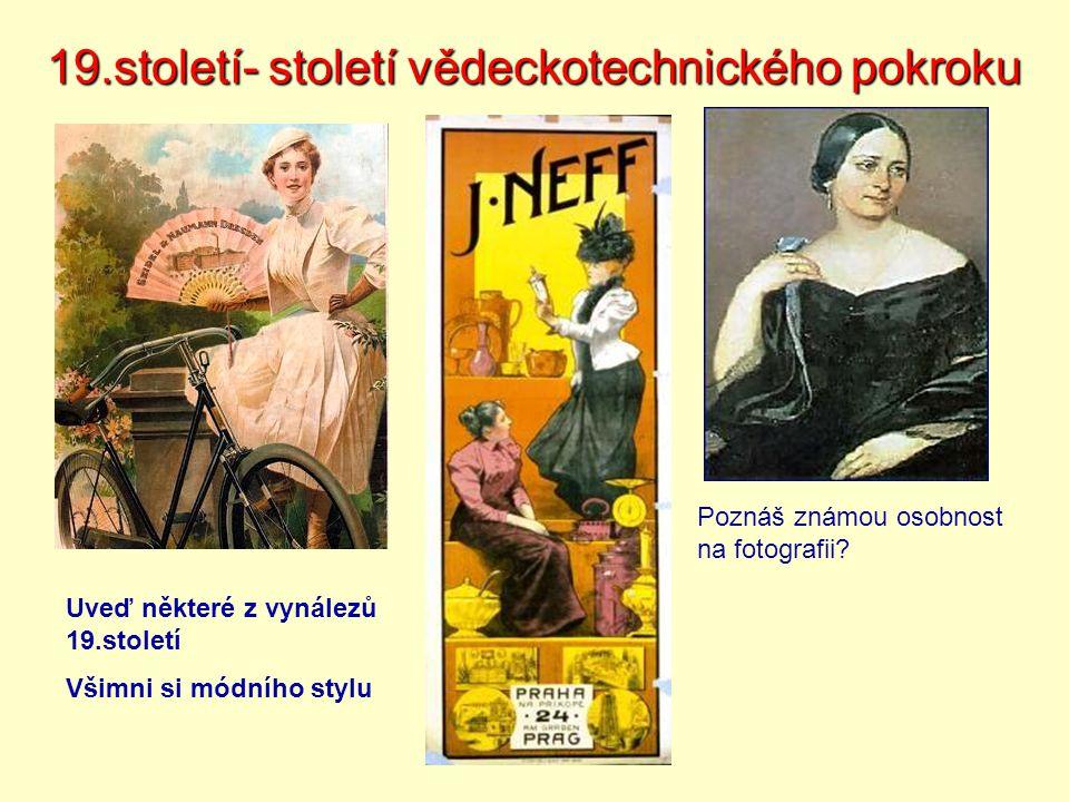 19.století- století vědeckotechnického pokroku