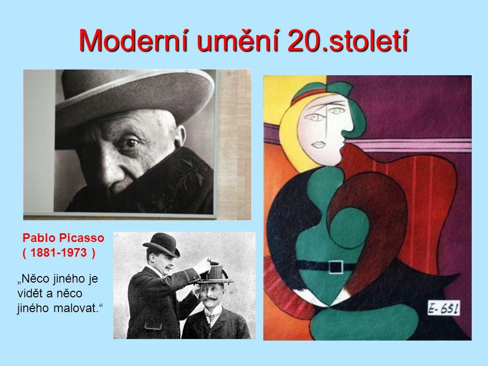 Moderní umění 20.století Pablo Picasso ( 1881-1973 )