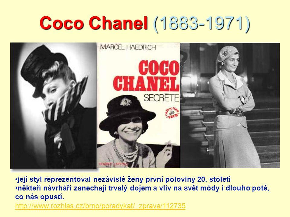 Coco Chanel (1883-1971) její styl reprezentoval nezávislé ženy první poloviny 20. století.