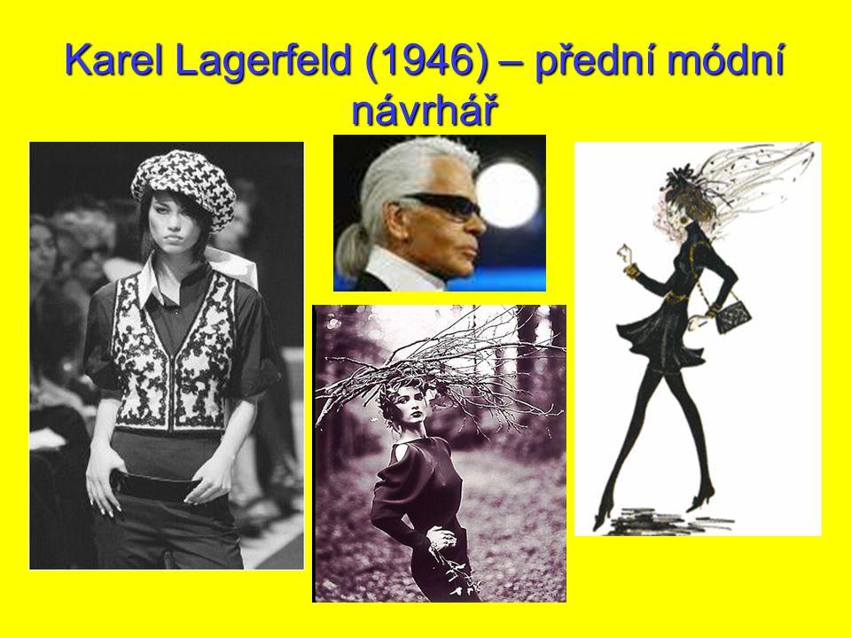Karel Lagerfeld (1946) – přední módní návrhář