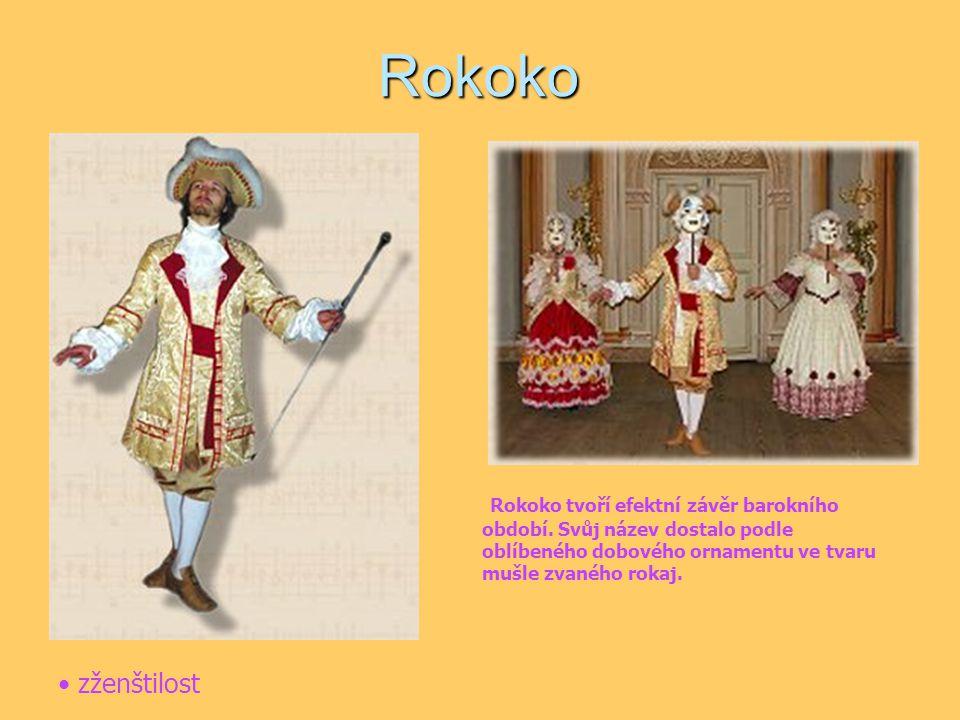 Rokoko Rokoko tvoří efektní závěr barokního období. Svůj název dostalo podle oblíbeného dobového ornamentu ve tvaru mušle zvaného rokaj.