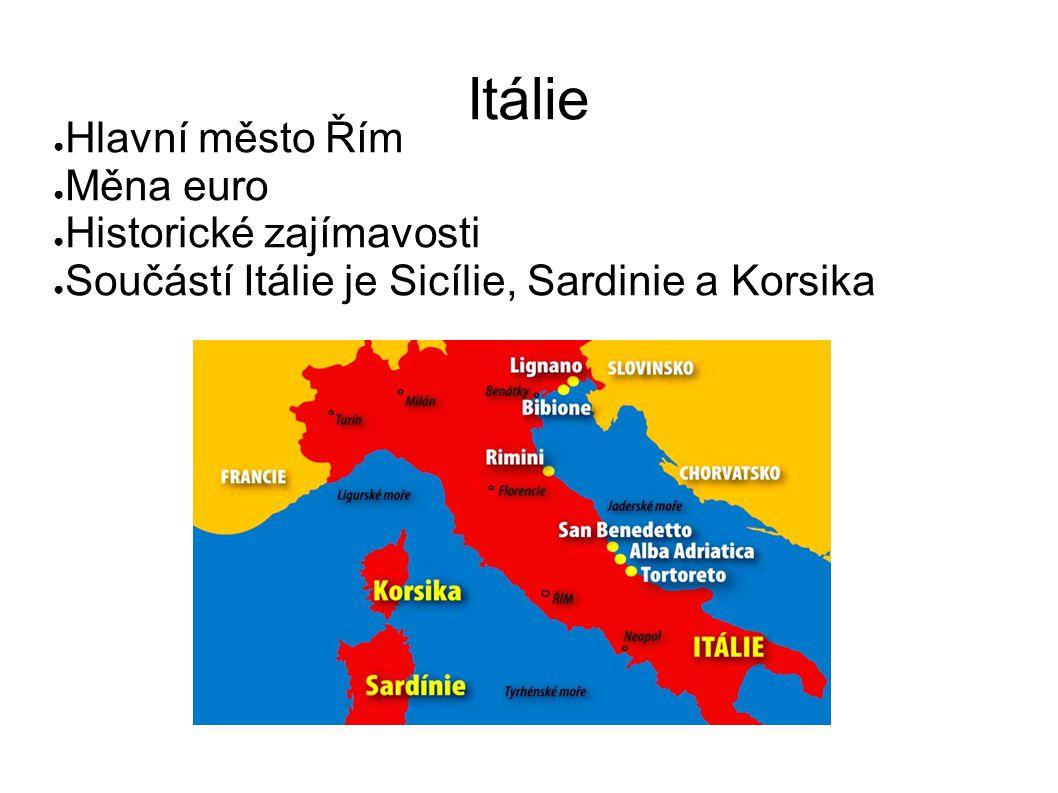Itálie Hlavní město Řím Měna euro Historické zajímavosti