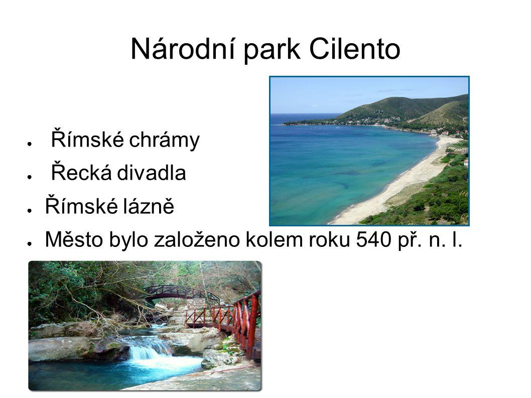 Národní park Cilento Římské chrámy Řecká divadla Římské lázně