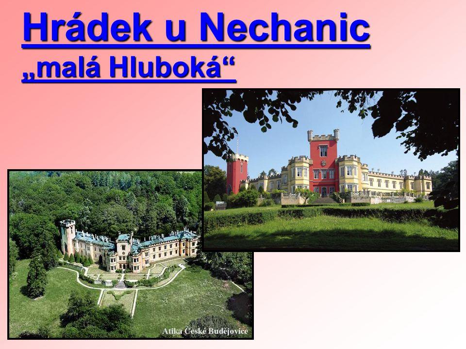 """Hrádek u Nechanic """"malá Hluboká"""