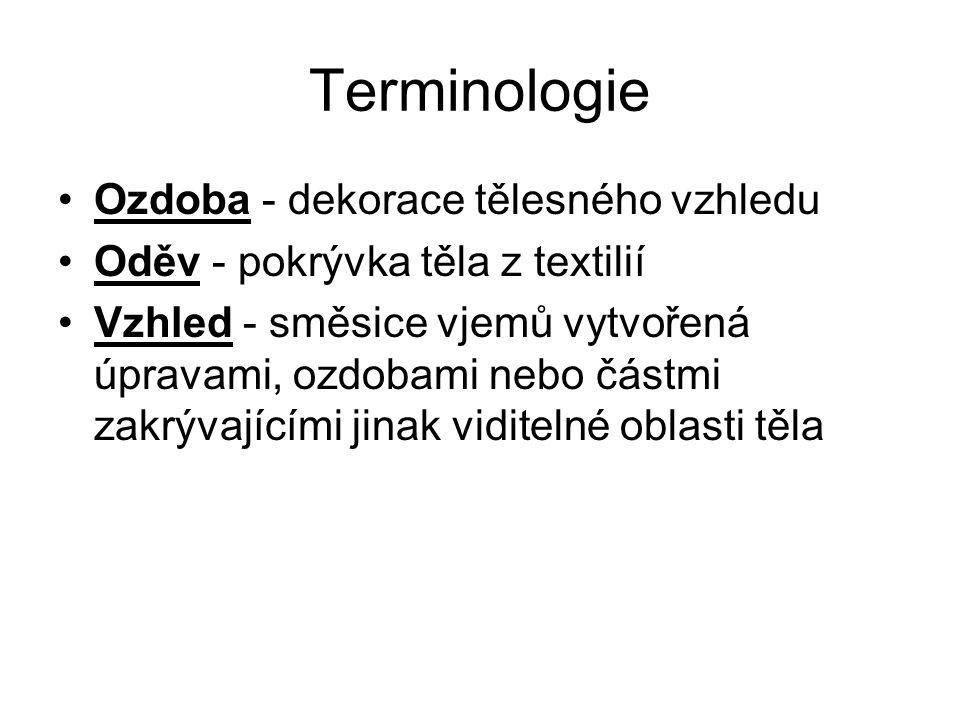 Terminologie Ozdoba - dekorace tělesného vzhledu
