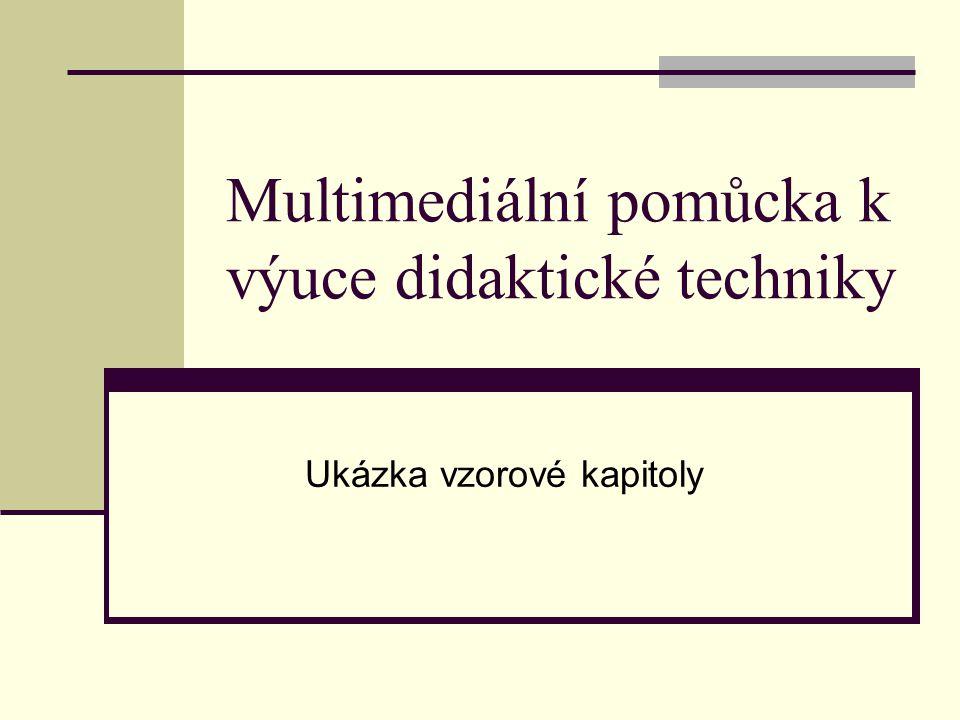 Multimediální pomůcka k výuce didaktické techniky
