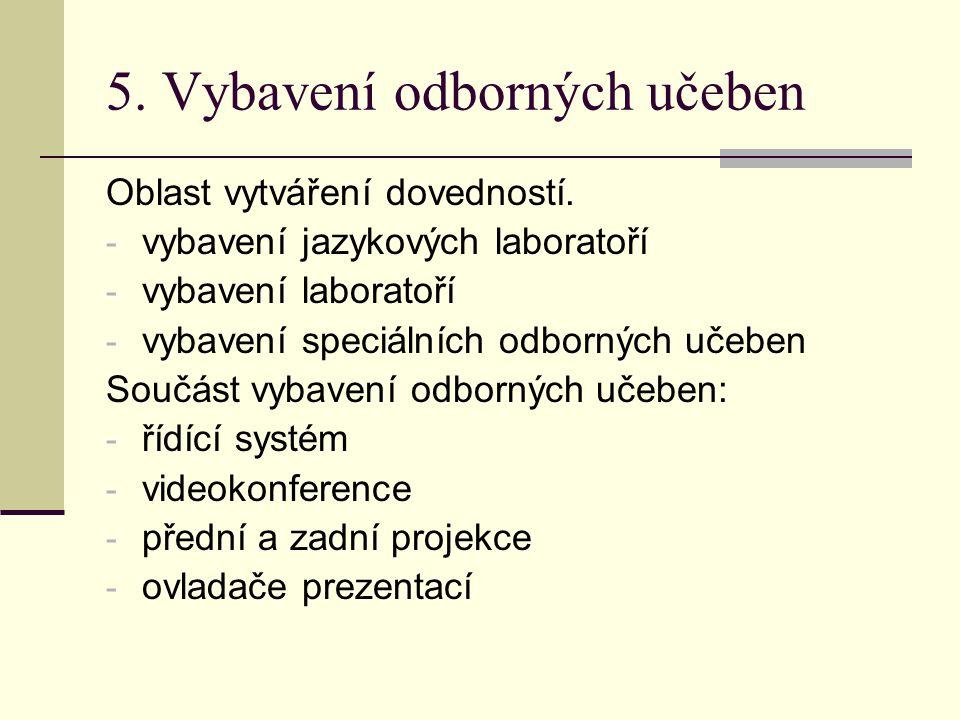 5. Vybavení odborných učeben
